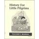 History for Little Pilgrims Teacher Manual