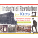 Industrial Revolution for Kids Book