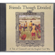 Friends Though Divided - Tale of Cromwell and the English Civil War MP3 CD