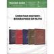 Christian History: Biographies of Faith Teacher Guide
