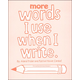 More Words I Use When I Write