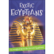 It's all about...Exotic Egyptians