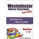 Westminster Shorter Catechism for Kids: Workbook 1 - Who is God?