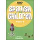 Spanish for Children B - DVD & Chant CD Set
