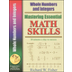 Mastering Essential Math Skills:Whole #s/Intg