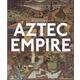 Aztec Empire (Ancient Civilizations)
