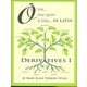 Once Upon a Time (Olim in Latin) Derivatives I