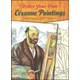 Color Your Own Cezanne Paintings (Dover Masterworks)
