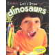 Let's Draw Dinosaurs