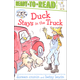 Ducks Stays in the Truck (Ready-to-Read Level 2)