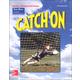Catch On (Merrill Skills Book C)