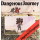 Dangerous Journey: Story of Pilgrims Progress