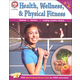Health, Wellness and Physical Fitness