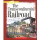 Transcontinental Railroad (True Book)