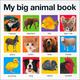 My Big Animal Book (My Big Board Book)