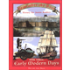 Remember the Days: Book Three - Early Modern Days
