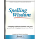 Spelling Wisdom Book 1