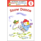 Snow Dance Level 1 (Richard Scarry's Great Big Schoolhouse Reader)