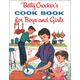 Betty Crocker's Cookbook for Boys and Girls,