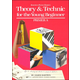 Theory & Technic For the Young Beg Primer A