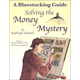 Bluestocking Guide: Solving the Money Mystery