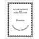 Alpha-Phonics/How to Tutor Phonics Companion Workbook