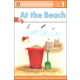 At the Beach (Penguin Young Readers Level 1)