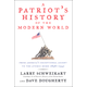 Patriot's History of the Modern World, Volume I: From America's Ascent to the Atomic Bomb, 1895-1945