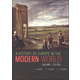 History of Europe in the Modern World Volume One