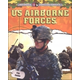 US Airborne Forces (Ultimate Special Forces)