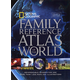 National Geographic Family Reference Atlas (4th Edition)
