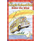Magic School Bus Rides the Wind (Scholastic Reader Level 2)