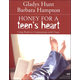 Honey for a Teen�s Heart