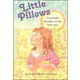 Little Pillows - Goodnight Thoughts for the Little Ones