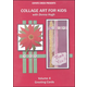 Collage Art For Kids DVD Volume 4 - Greeting Cards