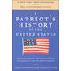 Patriot's History of the United States 10th Anniversary Edition
