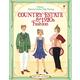 Country Estate & 1920s Fashion (Usborne Historical Sticker Dolly Dressing)