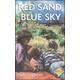 Red Sand, Blue Sky