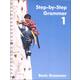 Step-by-Step Grammar Vol I: Basic Grammar