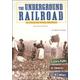 Underground Railroad 2nd Edition