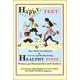 Happy Feet, Healthy Food