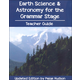 Earth Science and Astronomy for the Grammar Stage Teacher's Guide & Quiz Book