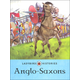 Anglo-Saxons (Ladybird Histories)