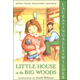 Little House in the Big Woods (Full Color Collectors Edition)