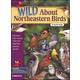 Wild About Northeastern Birds
