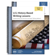 U.S History-Based Writing Lessons Teacher and Student Set