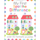 My First Spot the Difference (My First Activity Book)
