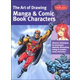 Art of Drawing Manga & Comic Book Characters (Collector's Series)