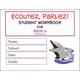 Ecoutez, Parlez! Student Workbook Book 4