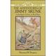 Adventures of Jimmy Skunk